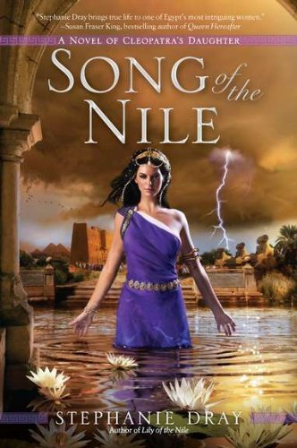 Stephanie Dray Song Of The Nile