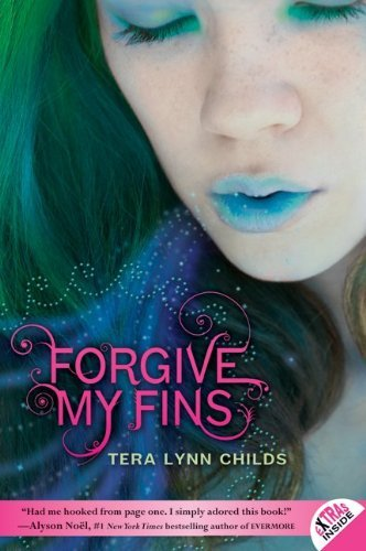 Tera Lynn Childs Forgive My Fins