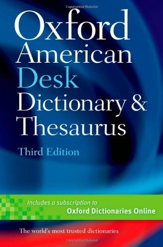 Oxford University Press Oxford American Desk Dictionary And Thesaurus 0003 Edition;
