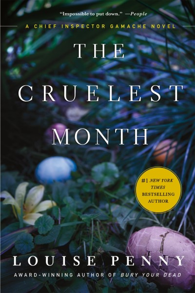 Louise Penny The Cruelest Month
