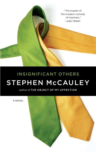 Stephen Mccauley Insignificant Others