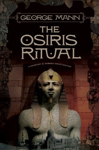 George Mann The Osiris Ritual A Newbury & Hobbes Investigation