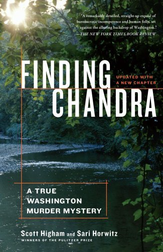 Scott Higham Finding Chandra A True Washington Murder Mystery