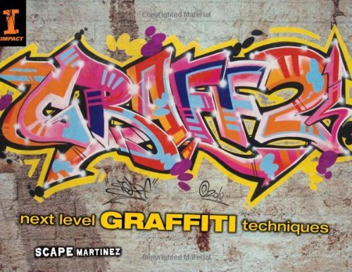 Scape Martinez Graff 2 Next Level Graffiti Techniques