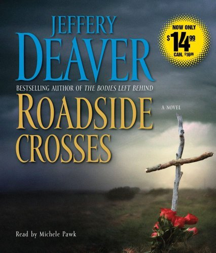 Jeffery Deaver Roadside Crosses Abridged