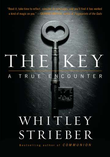 Whitley Strieber The Key A True Encounter