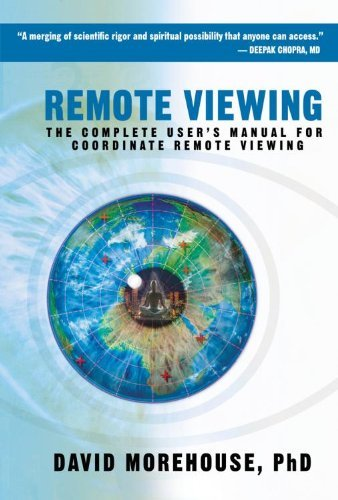David Morehouse Remote Viewing The Complete User's Manual For Coordinate Remote