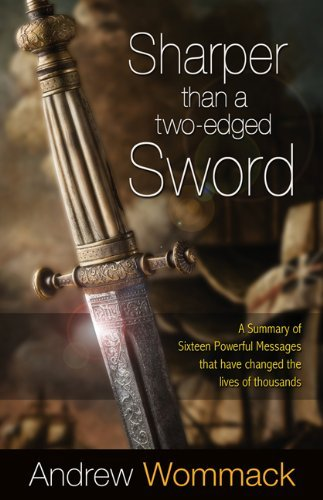 Andrew Wommack Sharper Than A Two Edged Sword