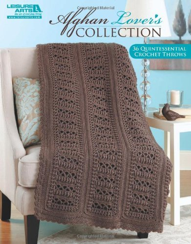 Leisure Arts Afghan Lover's Collection
