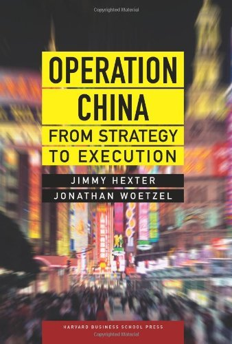 Jimmy Hexter Operation China From Strategy To Execution