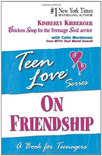 Kimberly Kirberger On Friendship A Book For Teenagers