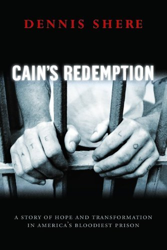 Dennis Shere Cain's Redemption A Story Of Hope And Transformation In America's B
