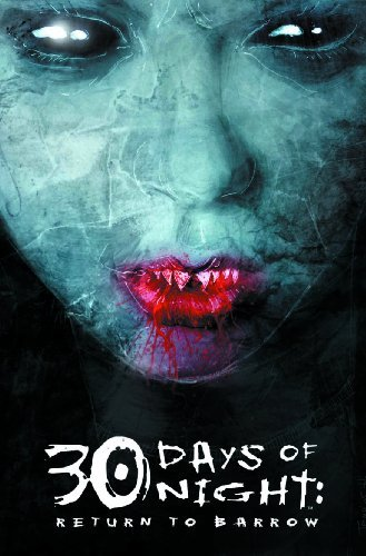 Steve Niles 30 Days Of Night Return To Barrow
