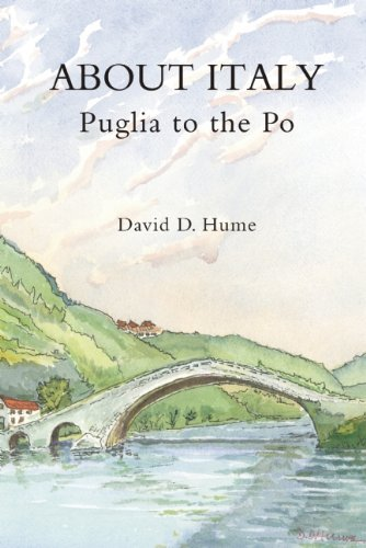David D. Hume About Italy Puglia To The Po