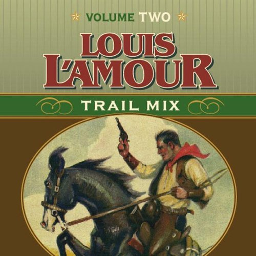 Louis L'amour Louis L'amour Trail Mix Volume Two
