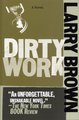 Larry Brown Dirty Work