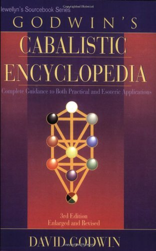David Godwin Godwin's Cabalistic Encyclopedia A Complete Guide To Cabalistic Magic 0003 Edition;