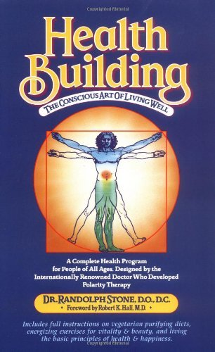 Randolph Stone Health Building The Conscious Art Of Living Well