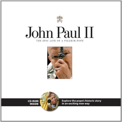 Chicago Tribune John Paul Ii The Epic Life Of A Pilgrim Pope [with Cd]