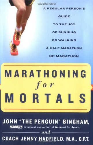 John Bingham Marathoning For Mortals