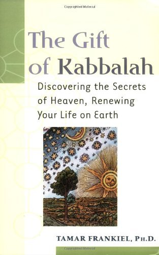 Tamar Frankiel The Gift Of Kabbalah