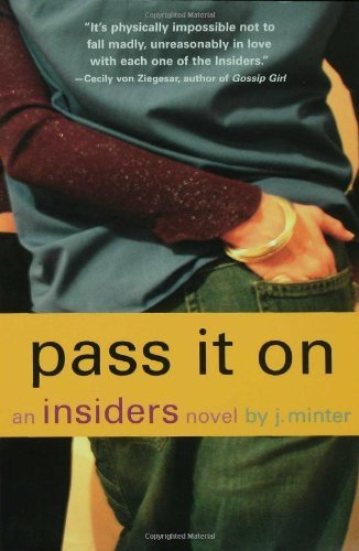 J. Minter Pass It On The An Insiders Novel