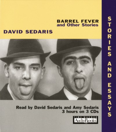 David Sedaris Barrel Fever And Other Stories