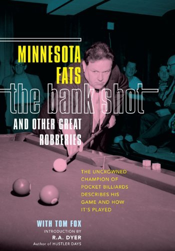 Minnesota Fats The Bank Shot And Other Great Robberies The Uncrowned Champion Of Pocket Billiards Descri
