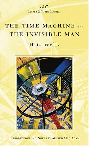 H. G. Wells The Time Machine And The Invisible Man