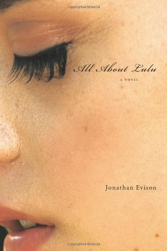 Jonathan Evison All About Lulu