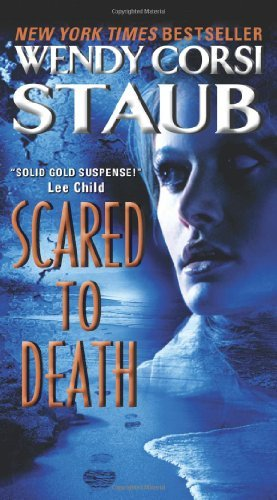 Wendy Corsi Staub Scared To Death