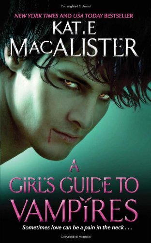 Katie Macalister A Girl's Guide To Vampires