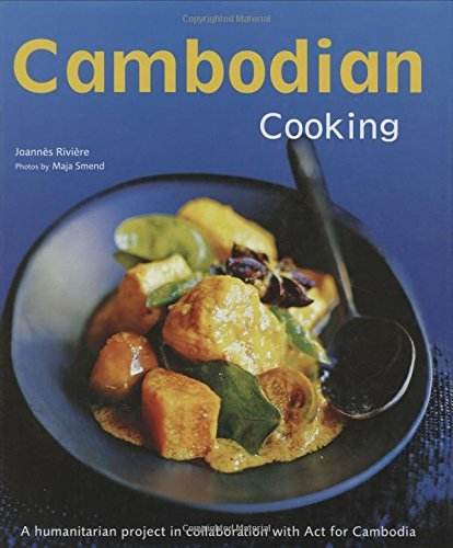 Joannes Riviere Cambodian Cooking A Humanitarian Project In Collaboration With Act
