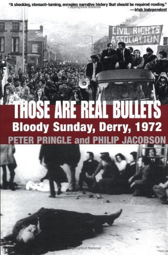 Peter Pringle Those Are Real Bullets Bloody Sunday Derry 1972