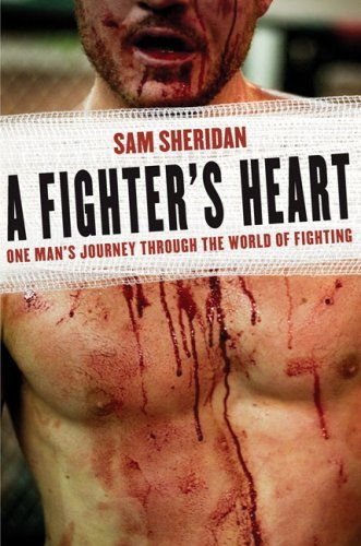 Sam Sheridan A Fighter's Heart One Man's Journey Through The World Of Fighting
