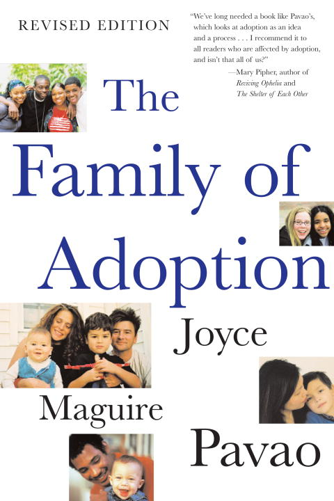 Joyce Maguire Pavao The Family Of Adoption Completely Revised And Updated