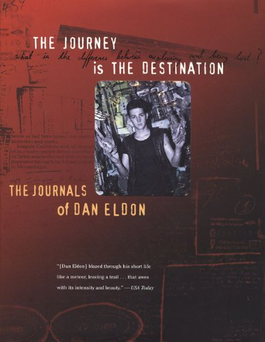 Dan Eldon Journey Is The Destination The The Journals Of Dan Eldon