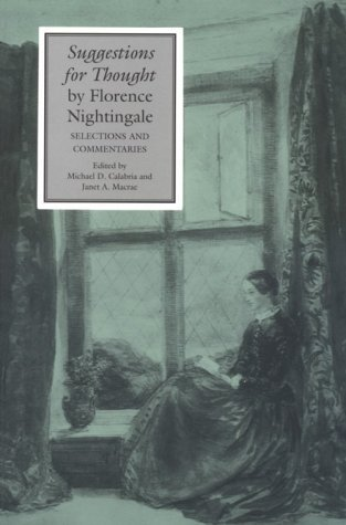Michael D. Calabria Suggestions For Thought By Florence Nightingale Selections And Commentaries