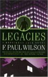 F. Paul Wilson Legacies