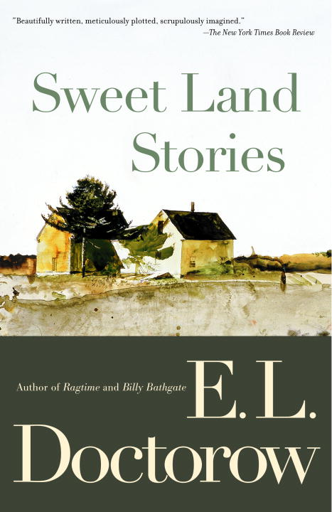 E. L. Doctorow Sweet Land Stories