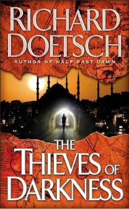 Richard Doetsch The Thieves Of Darkness