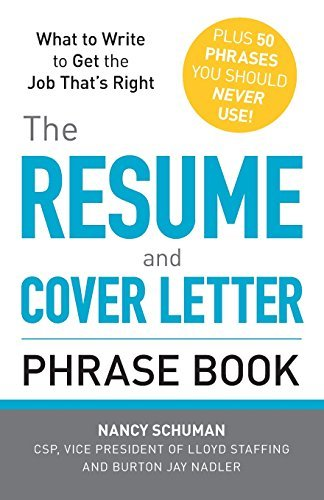 Nancy Schuman The Resume And Cover Letter Phrase Book What To Write To Get The Job That's Right