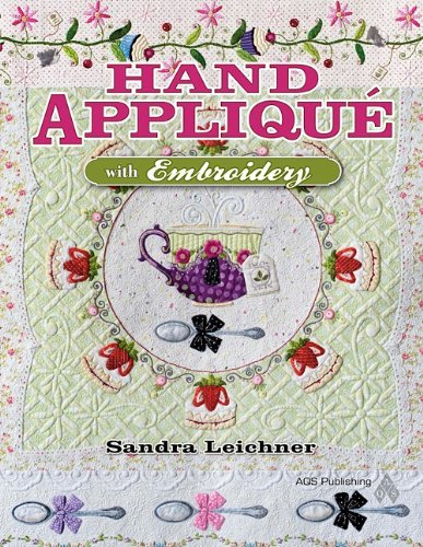 Sandra Leichner Hand Applique With Embroidery