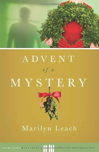 Marilyn Leach Advent Of A Mystery
