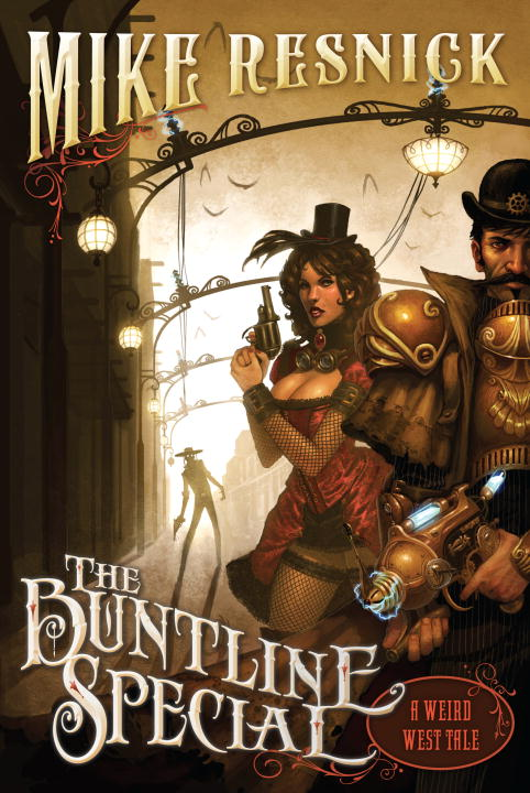 Mike Resnick The Buntline Special A Weird West Tale