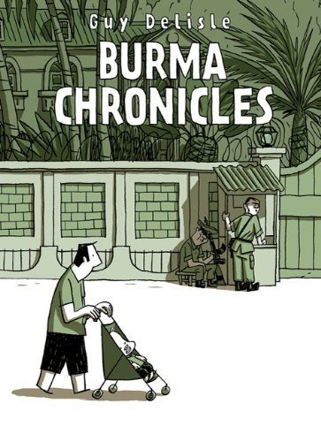 Guy Delisle Burma Chronicles