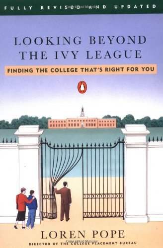 Loren Pope Looking Beyond The Ivy League Finding The College That's Right For You