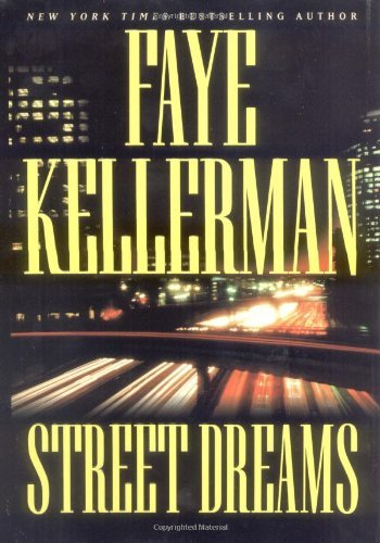 Faye Kellerman Street Dreams