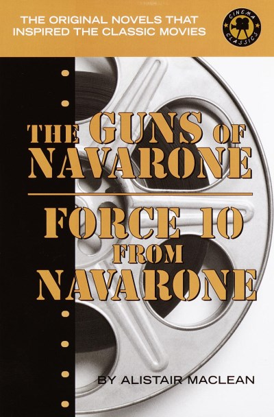 Alistair Maclean The Guns Of Navarone Force 10 From Navarone (cinem