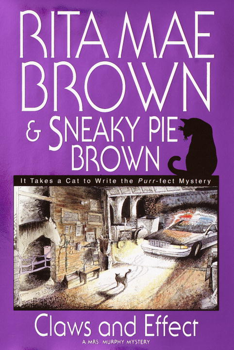 Rita Mae Brown Claws & Effect A Mrs. Murphy Mystery